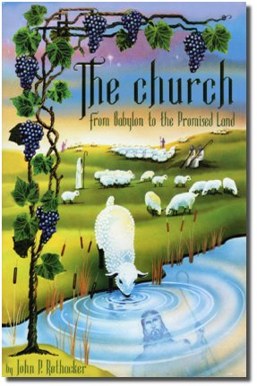 The church - From Babylon to the Promised Land. Click to view larger version.